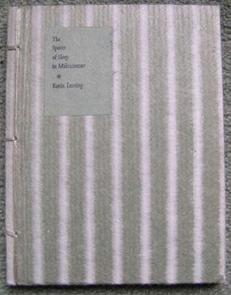 LESSING, KARIN - The Spaces of Sleepin Midsummer