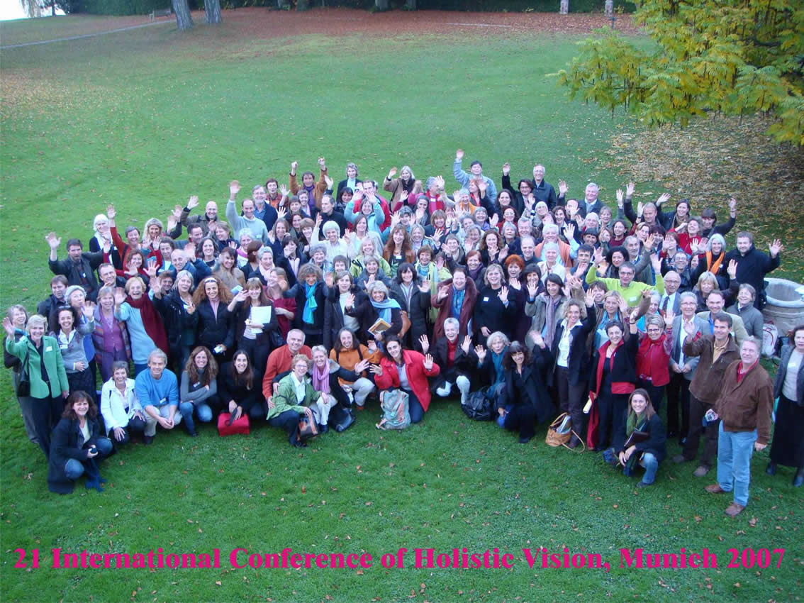 21 The International Conference for Holistic Vision in Munchen, 2007